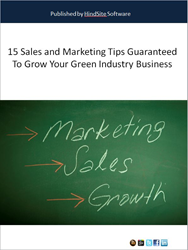 15 Sales and Marketing Tips Guaranteed to Grow Your Green Industry Business