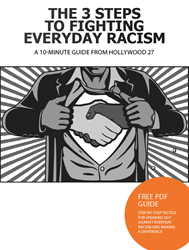 Free Guide - The 3 Steps to Fighting Everyday Racism