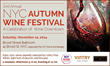 New York Wine Festivals to Present 2nd Annual NYC Autumn Wine Festival at the Broad Street Ballroom in Downtown Manhattan, Saturday, November 22, 2014