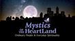 Mystics of the HeartLand - Spirituality and Healthy Living