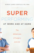 New Book, 'Super Performing At Work and At Home,' Offers Techniques...