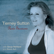 Tierney Sutton Sets a 'Devastatingly Intimate' Mood on 'Paris Sessions'; Singer Strikes Rare Accord With Guitarist Serge Merlaud and Bassist Kevin Axt