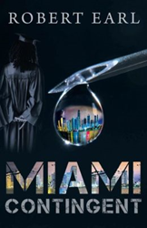Robert Earl's debut novel gives gritty glimpse into Miami streets
