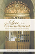 New book 'Love Is the Commitment' prepares readers for Jesus' return