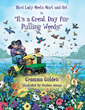 Author Gramma Golden Writes the Children's Book for the Eco-Conscious...