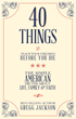 """40 Things to Teach Your Children Before You Die"" by Gregg..."