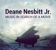 Musician Deane Nesbitt, Jr Announces New Album, Music in Search of a...
