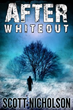 After: Whiteout by Scott Nicholson