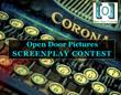 """Open Door Pictures """"Launching Screenwriters' Careers"""" – Screenplay..."""