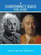'A Schizophrenic's Search for Logic' Combats Mental Illness with...