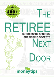 "MoneyTips.com free eBook: ""The Retiree Next Door: Successful Seniors' Surprising Secrets"""