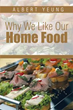 Albert Yeung on 'Why We Like Our Home Food'