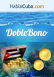 `El Doble Bono Es El Tesoro Cubano`: HablaCuba.com Launches a Double...