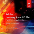 Adobe Learning Summit 2014 is Here