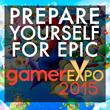 Prepare for Epic Gamer Expo 2015!