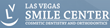 LV Smile Center Announces Zoom II Teeth Whitening Discount Via LAD...