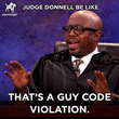 """""""Judge Donnell"""" on MTV's Guy Court"""