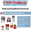 1-800-PetMeds® Celebrates National Dog Week with Daily Giveaways