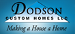Dodson Custom Homes Breaks Ground on New Luxury Homes in Thunder...