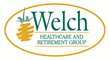 Welch Healthcare and Retirement Group, a trusted family name in senior services for over 65 years