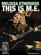 """Melissa Etheridge: This Is M.E."" U.S. Tour Coming to DPAC,..."