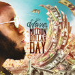 """""""The Wave"""" Releases New Hip Hop Album - """"Million Dollar Day"""""""