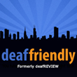 deafREVIEW Unveils Rebranded National Website deaffriendly.com, During Deaf Awareness Week