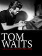 New Book Release: Iconic Images of Tom Waits - a Photo Session with...