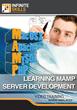 """Infinite Skills' """"Learning MAMP Server Development..."""