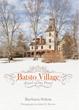 Batsto Village: Jewel of the Pines
