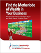 """Find the Motherlode of Wealth in Your Business,"" Written by..."