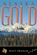 New Novel Takes Readers on Hunt for Lost Gold in Alaskan Wilderness
