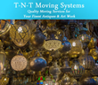 T-N-T Moving Systems Changes Policy on Moving Antiques and Fine Art