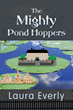 "SBPRA's ""The Mighty Pond Hoppers"" Combines Time Travel..."