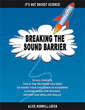'Breaking the Sound Barrier': step-by-step guide for literacy development