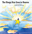 The Sleepy Star Goes to Heaven Sends an Inspiring Message to Those Who...