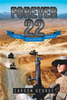 New Book 'FOREVER 22' Speaks of Hope Beyond Valley of Shadow of Death