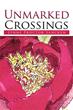 Lynne Proctor Sancken Releases 'Unmarked Crossings'