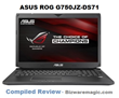 Asus ROG G750JZ-DS71 Gaming Laptop Compiled Review