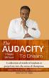 "Author Alain Yaovi M. Dagba Reveals New Book, ""The Audacity To Dream"""