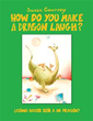 Susan Coursey Releases 'How Do You Make a Dragon Laugh?'