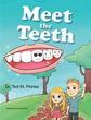 Children 'Meet the Teeth' in new dental education book