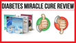 Diabetes Miracle Cure: Review Examining Rick Kaselj's Program Released