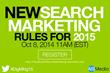Part 2 of 6 New Digital Marketing Rules For 2015 Webinar Series: SEO