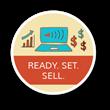 Ready, Set, Sell