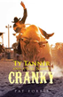 Pat Forbis Tells Tale of 'Ty Tanner and a Bull Named Cranky'