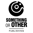 Something Or Other Publishing Strengthens Bridge Between Writers and...