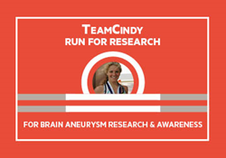 TeamCindy and its popular 5K Run for Research needs your help to spread awareness about early detection of brain aneurysms