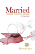 New Memoir Highlights Realities of Being 'Married Under The Influence'