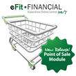 eFit Financial Unveils Streamlined Point of Sale Module
